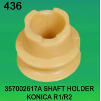 Quality 357002617A / 3570 02617A SHAFT HOLDER FOR KONICA R1,R2 minilab for sale