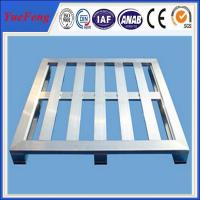 Quality 4 Way Anodized Aluminum Pallets, Industrial Extruded Aluminium Profiles for pallet for sale
