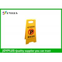 Buy Light Weight Portable No Parking Signs , Folding Floor Signs PP Material at wholesale prices