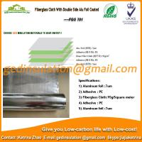 Quality Fiberglass Cloth With Double Side Alu Foil Coated  for sale