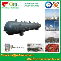 Quality Hot Water SA516GR70 Alloy steel water boiler mud drum with ISO9001 for sale