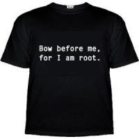 Bow Before Me, For I Am Root T-Shirt for sale